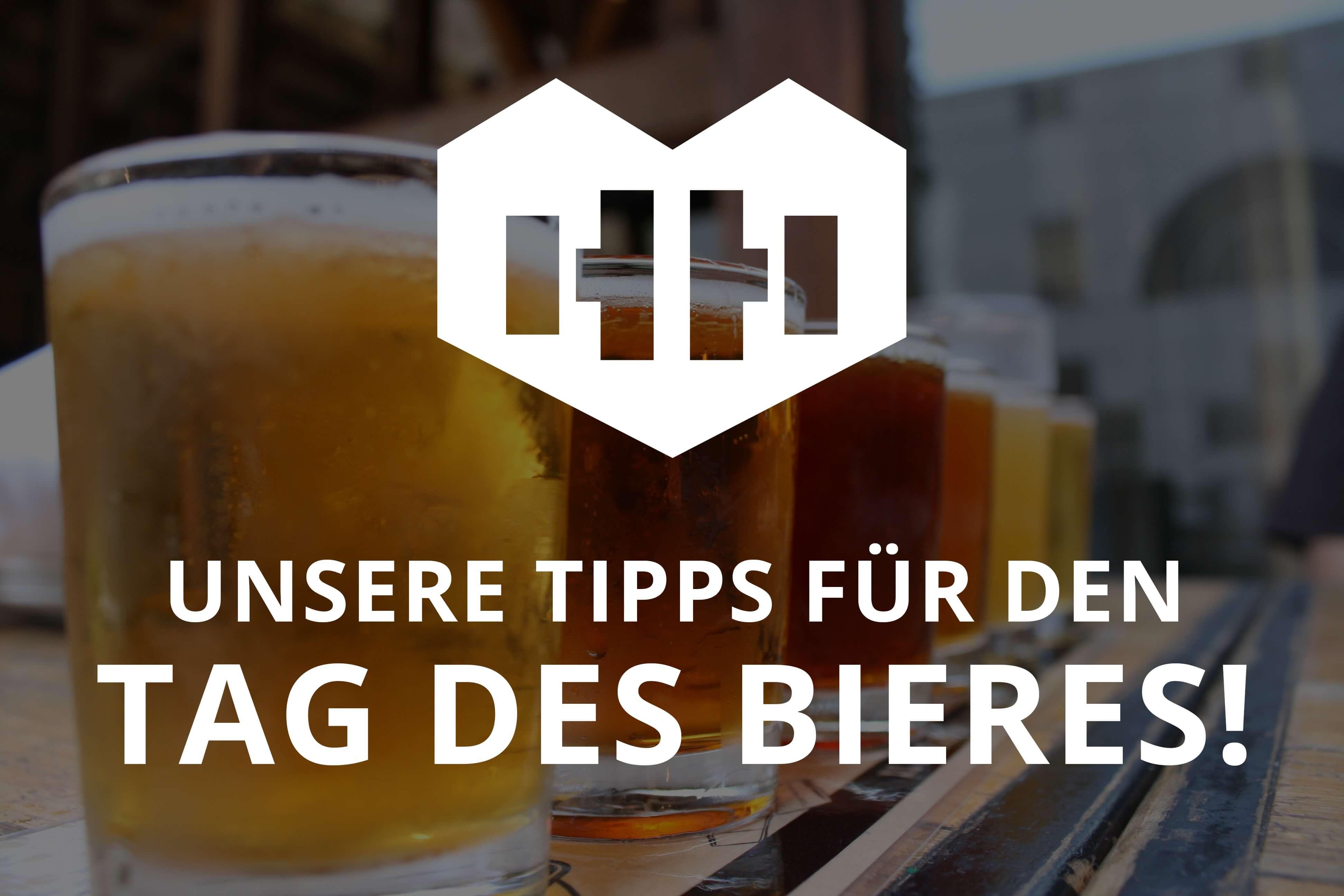 """Heute ist der """"Tag des Bieres"""" und wir sagen dir, wo du deinen Bierhorizont erweitern kannst! Prost! 🍻"""