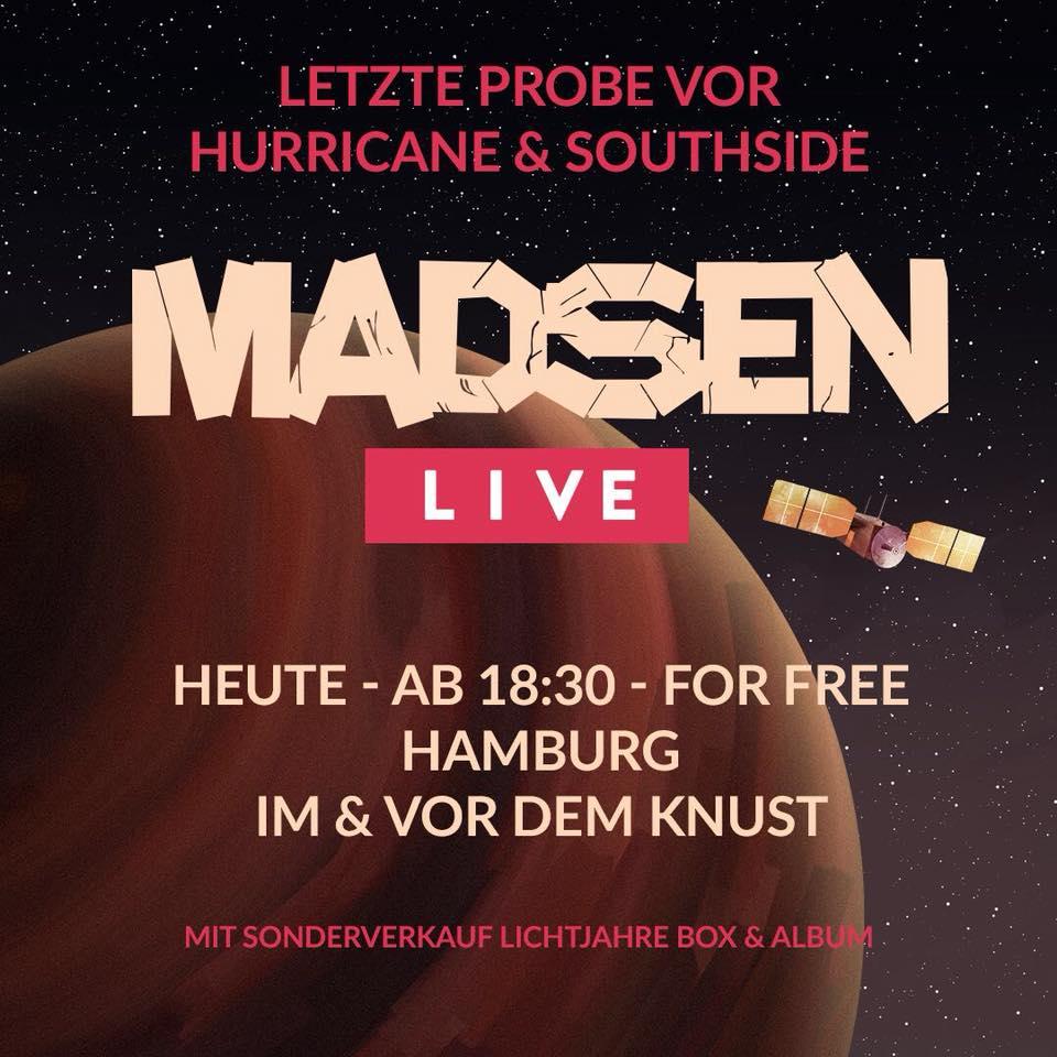 Ganz frische News: Madsen live und for free? Heute im und vor dem Knust!