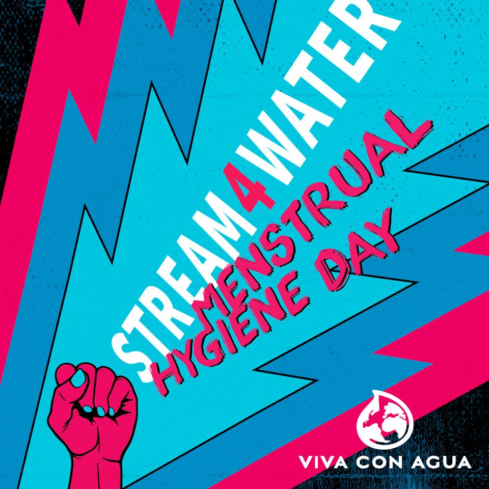 Stream 4 Water widmet sich dem Global Menstrual Hygiene Day!