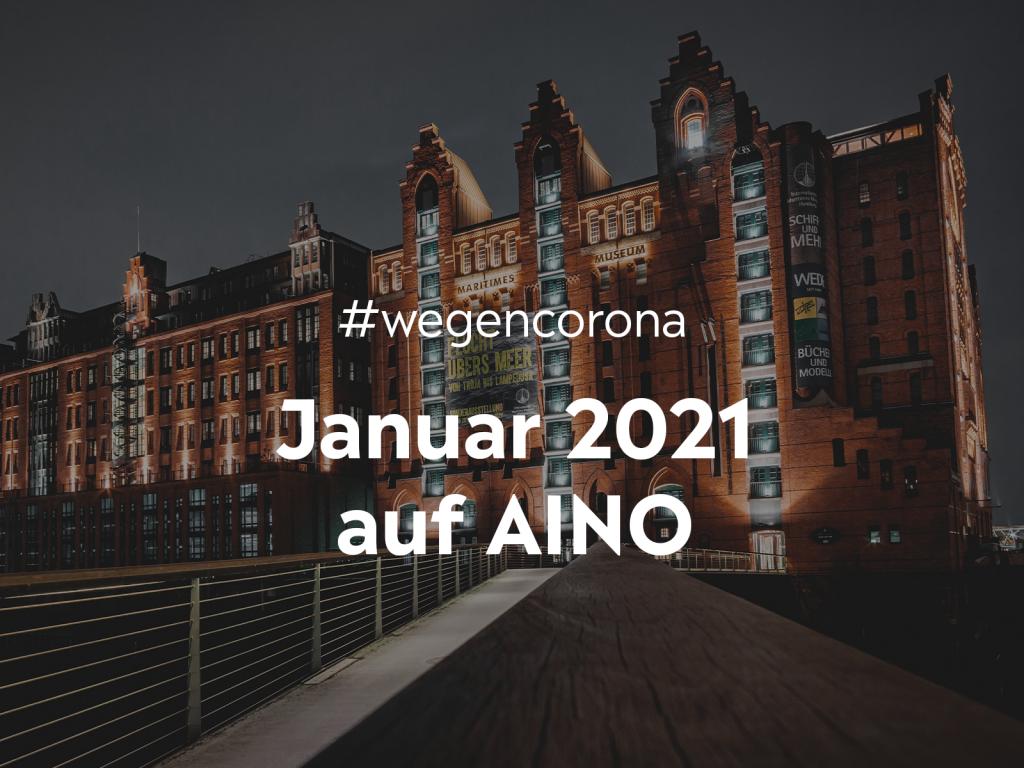 #wegencorona: Das macht AINO für dich im Januar