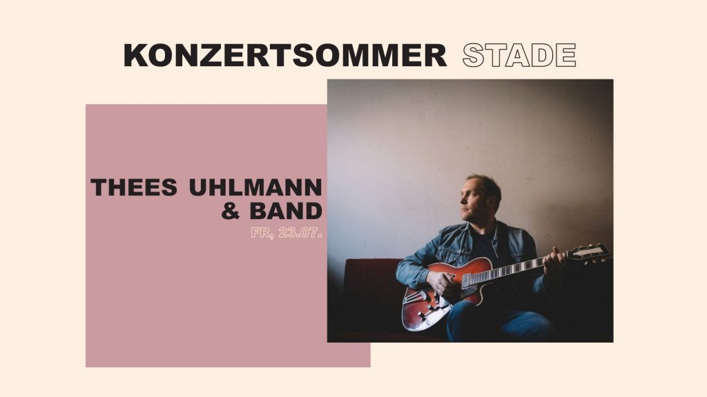 Wie wärs mit 'nem Konzertausflug nach Stade? Thees Uhlmann tritt auf!